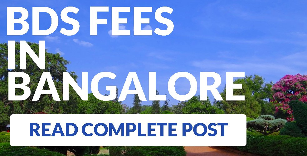 BDS course fees in Bangalore