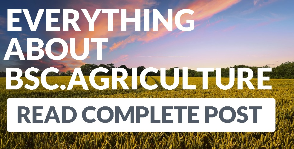 BSc Agriculture Course Details